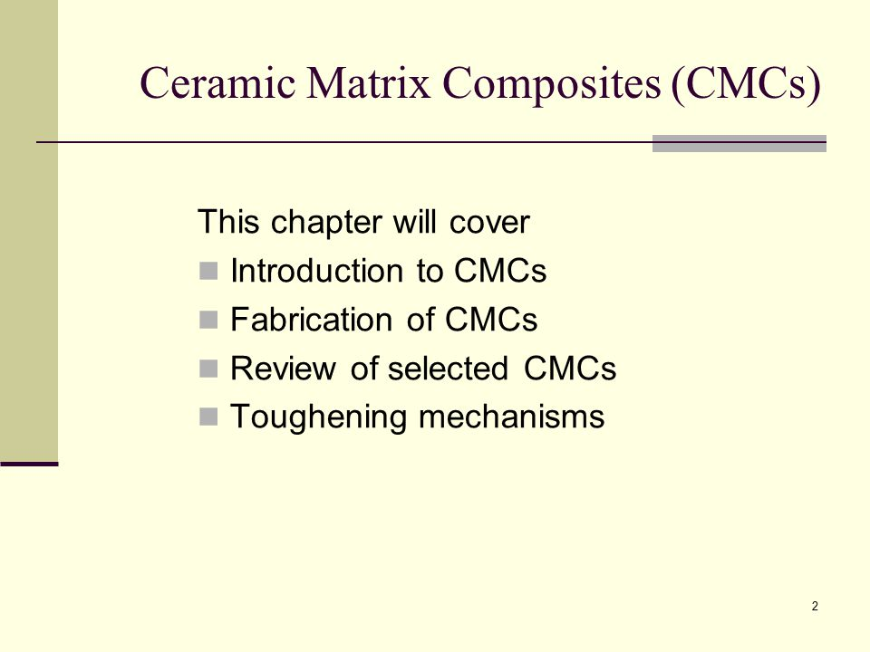 Ceramic Matrix Composites (CMCs)