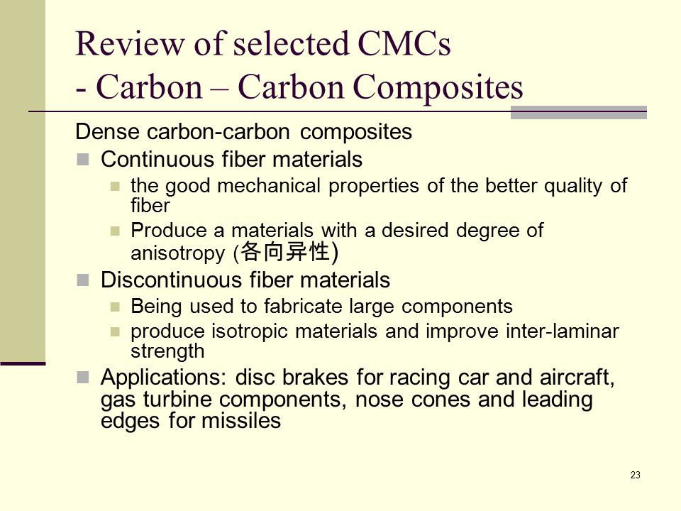 Review of selected CMCs - Carbon – Carbon Composites