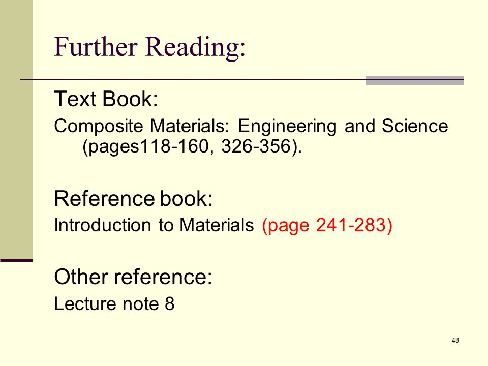 Further Reading: Text Book: Reference book: Other reference:
