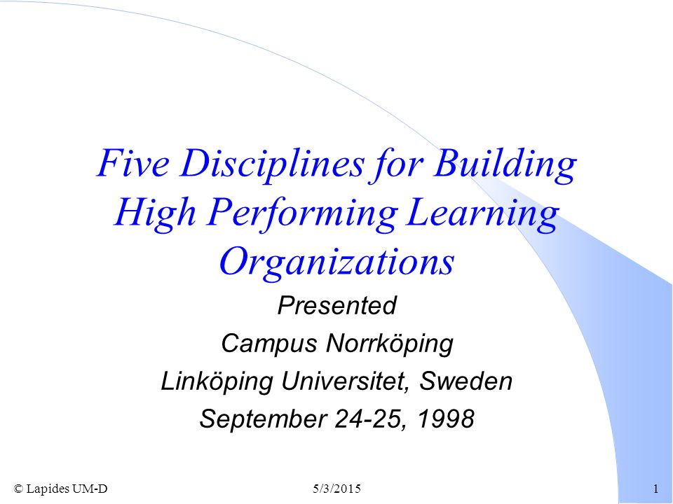 Five Disciplines for Building High Performing Learning Organizations