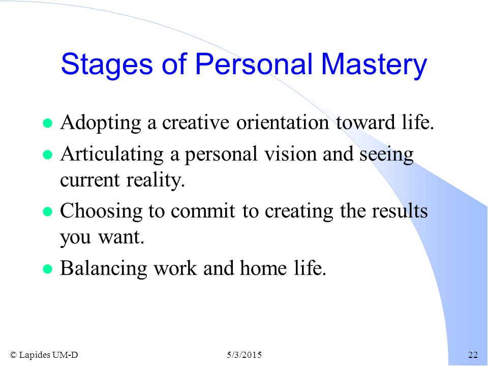 Stages of Personal Mastery