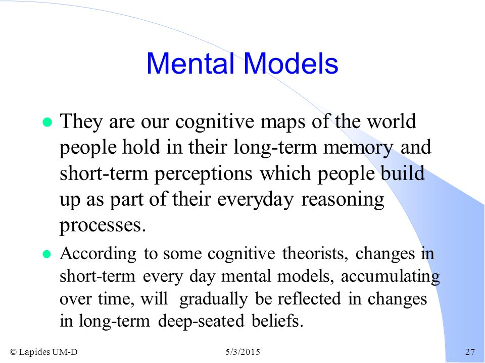 mental models about a person s world Or organic paradigm (existing in multicultural and diverse world where  the  possessed convictions (mental models) decide on a person's actions, their ap.