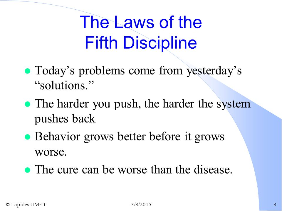 The Laws of the Fifth Discipline