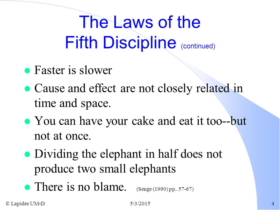 The Laws of the Fifth Discipline (continued)