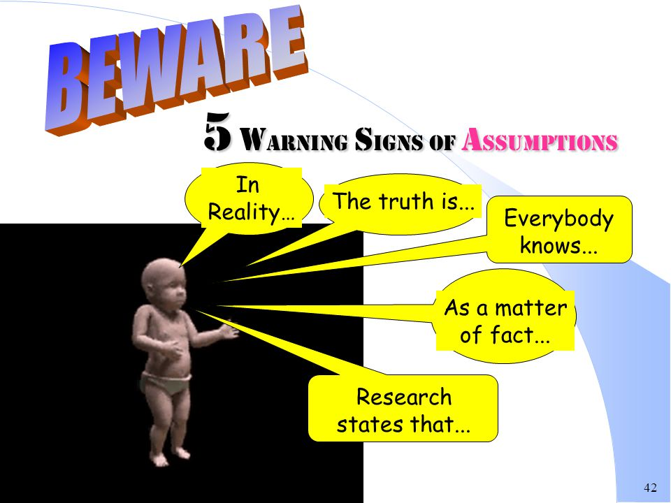 5 warning Signs of ASSUMPTIONS