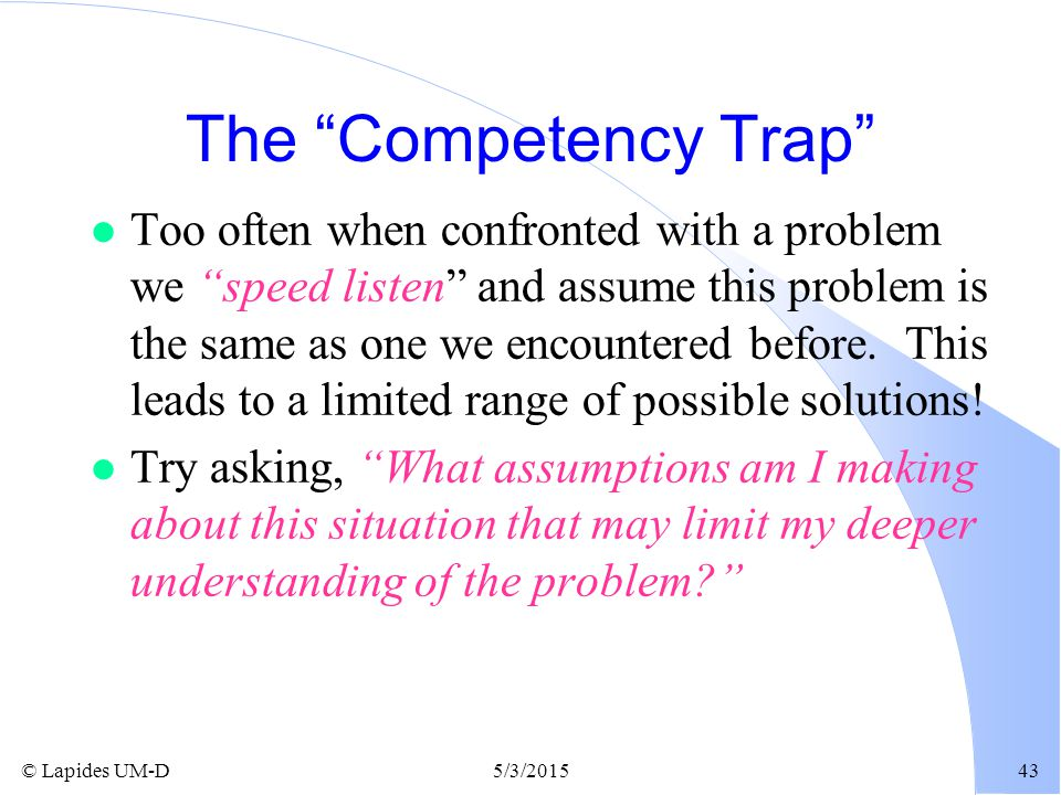 The Competency Trap
