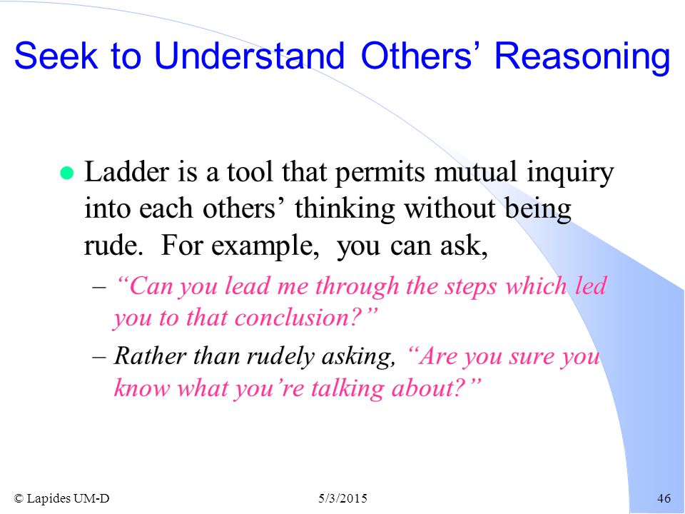 Seek to Understand Others' Reasoning