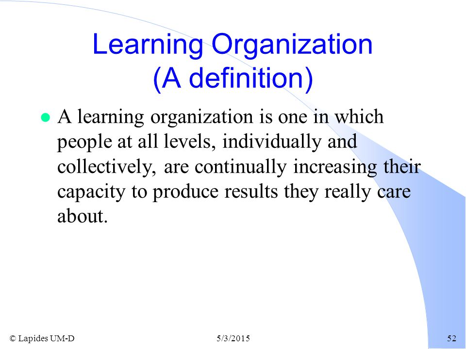 Learning Organization (A definition)