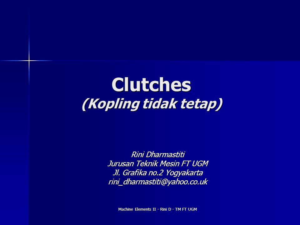 Clutches (Kopling tidak tetap)