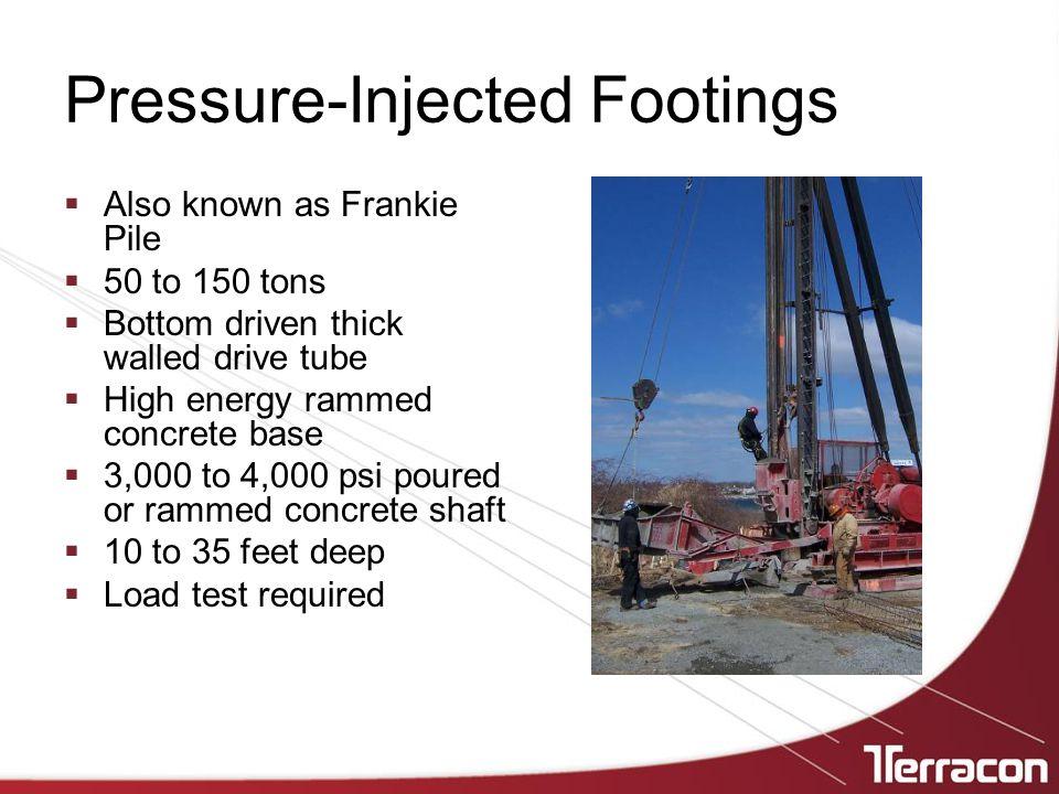 Pressure-Injected Footings