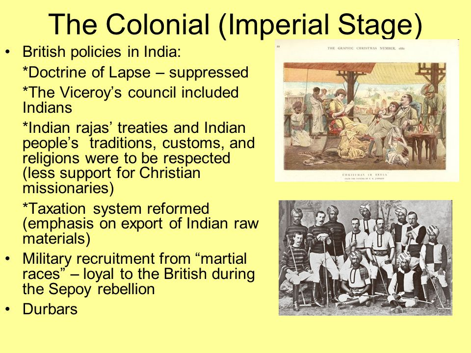 The Colonial (Imperial Stage)