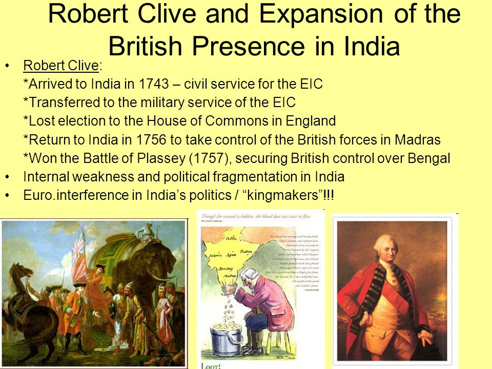 Robert Clive and Expansion of the British Presence in India