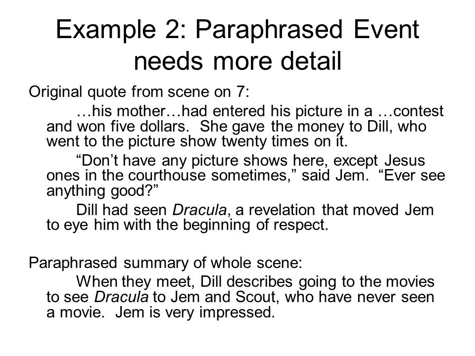 Example 2: Paraphrased Event needs more detail