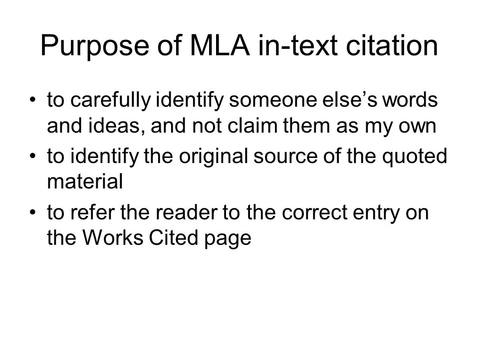 Purpose of MLA in-text citation
