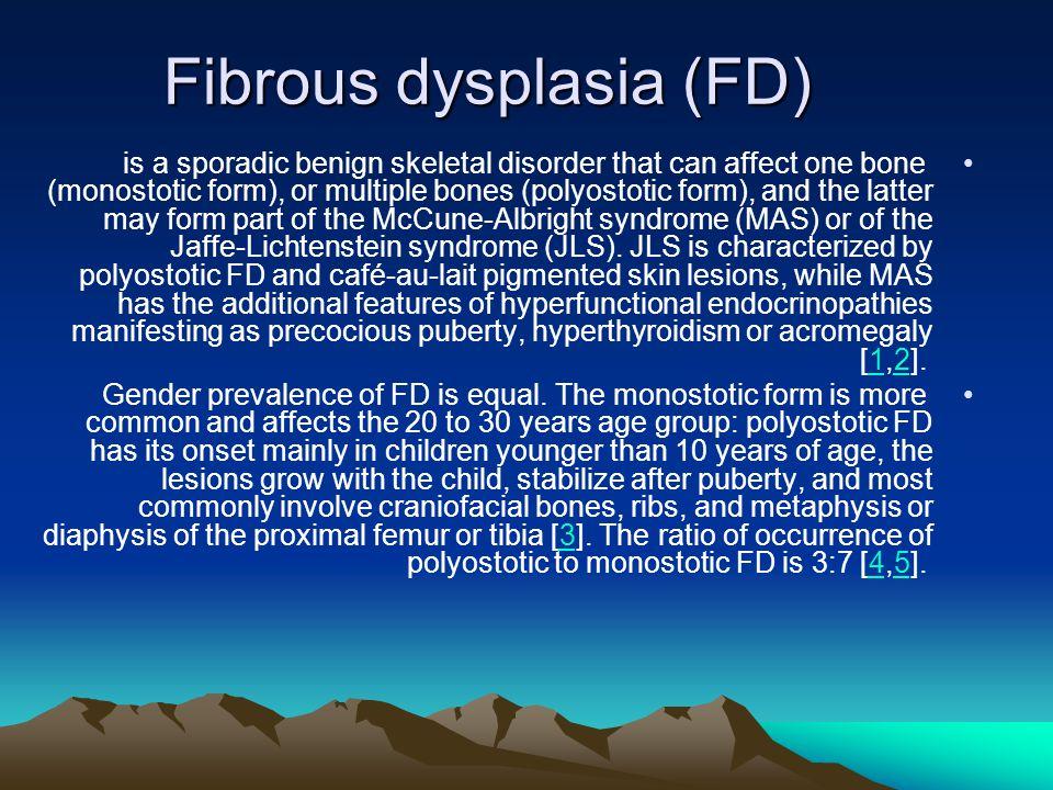 Fibrous dysplasia (FD)