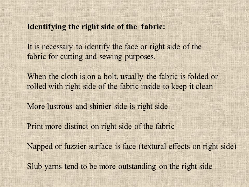Identifying the right side of the fabric: