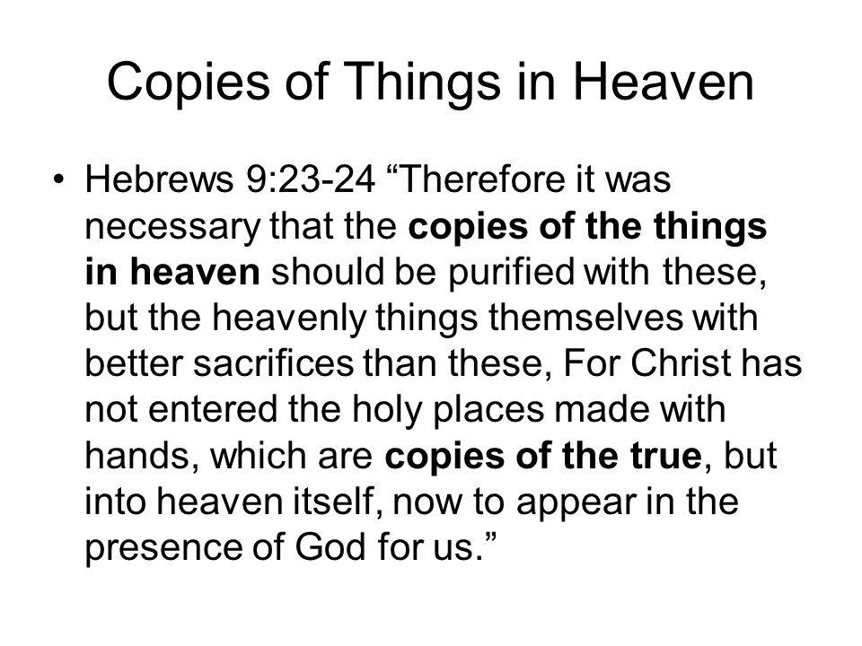 Copies of Things in Heaven