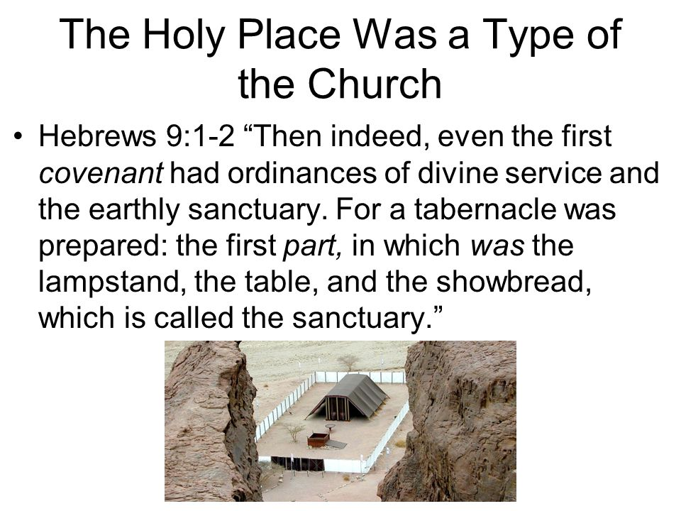 The Holy Place Was a Type of the Church