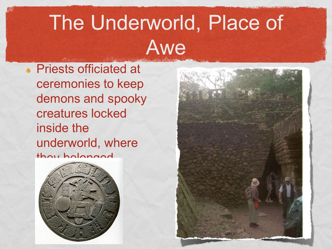 The Underworld, Place of Awe