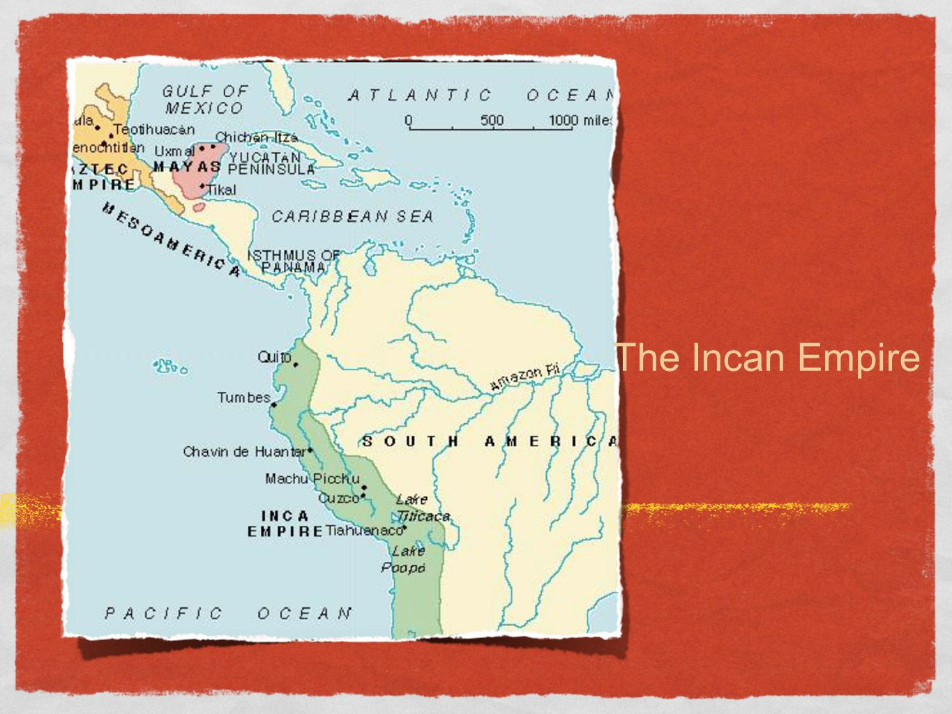 The Incan Empire
