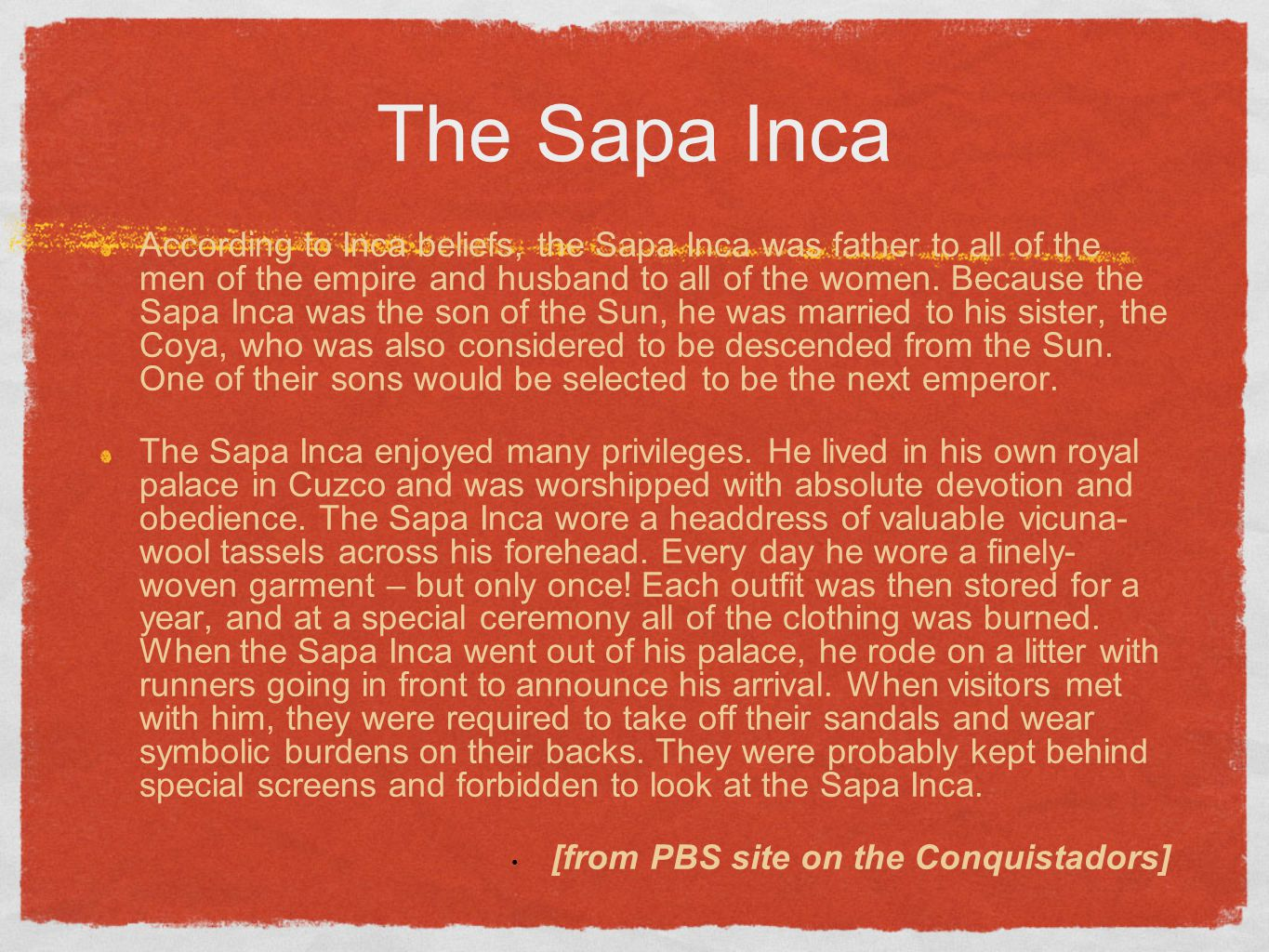 The Sapa Inca
