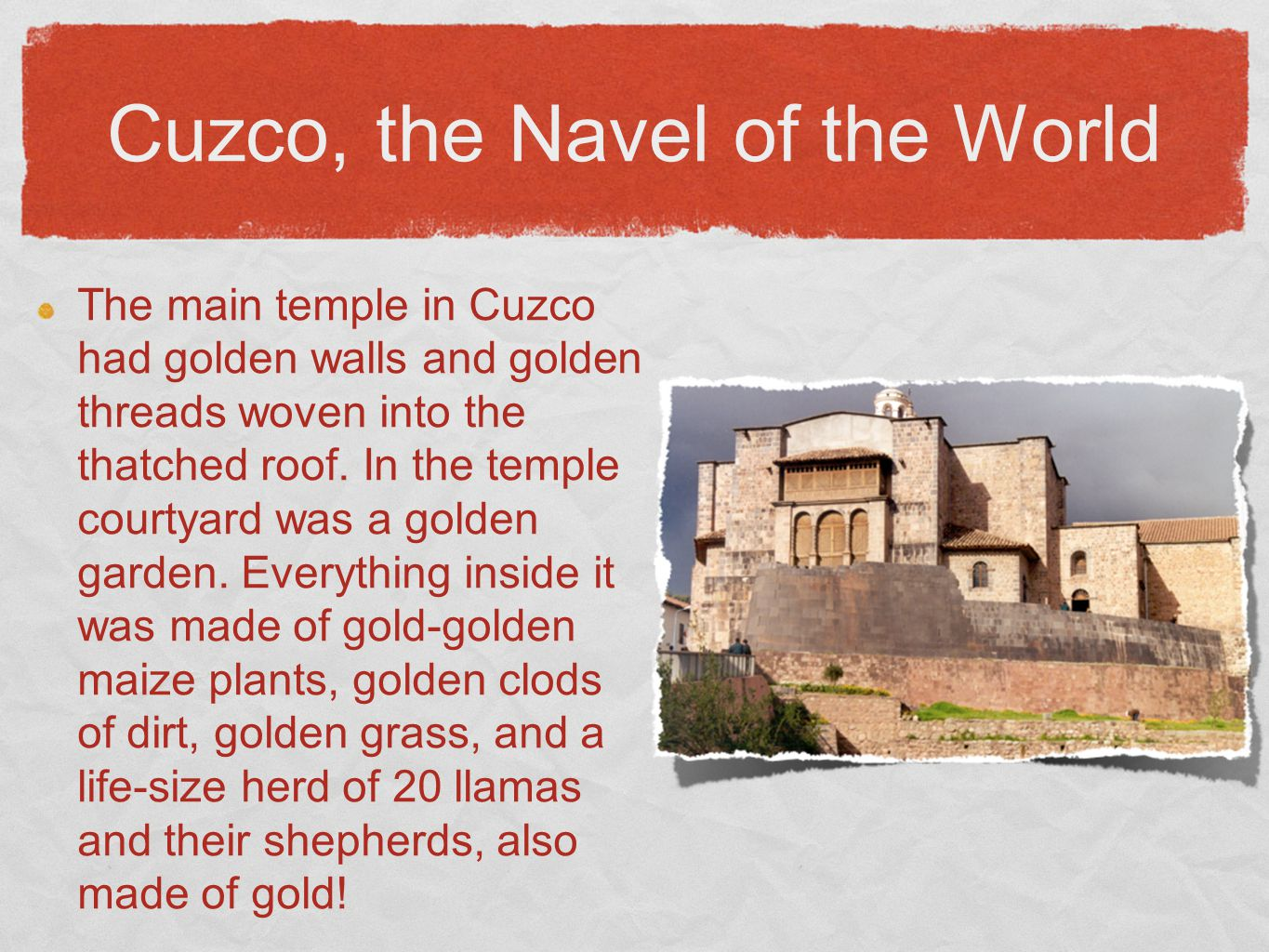 Cuzco, the Navel of the World