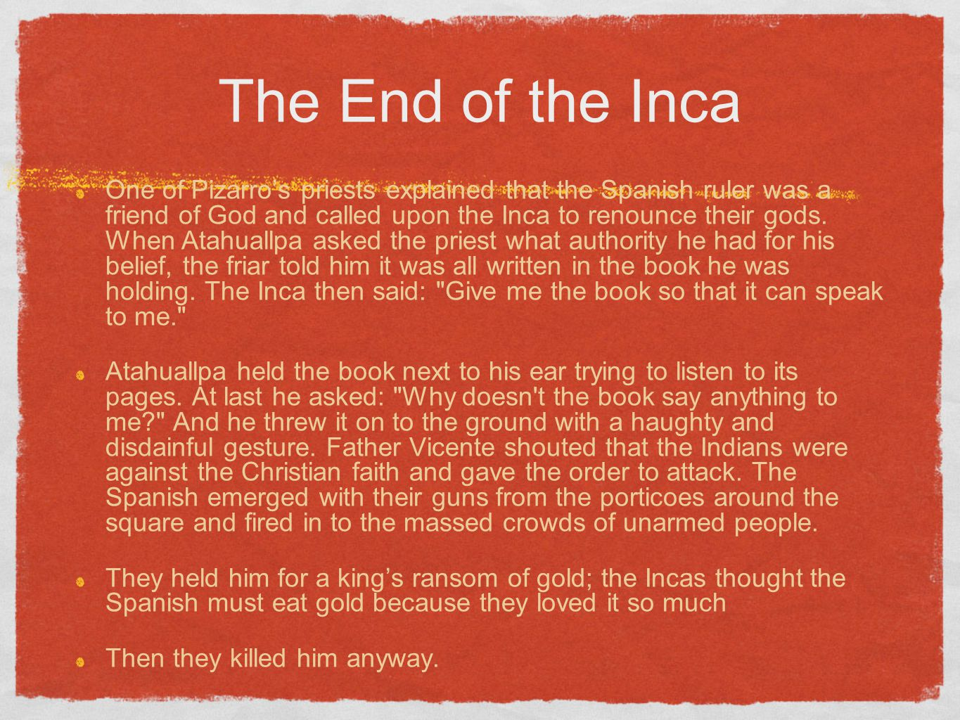 The End of the Inca