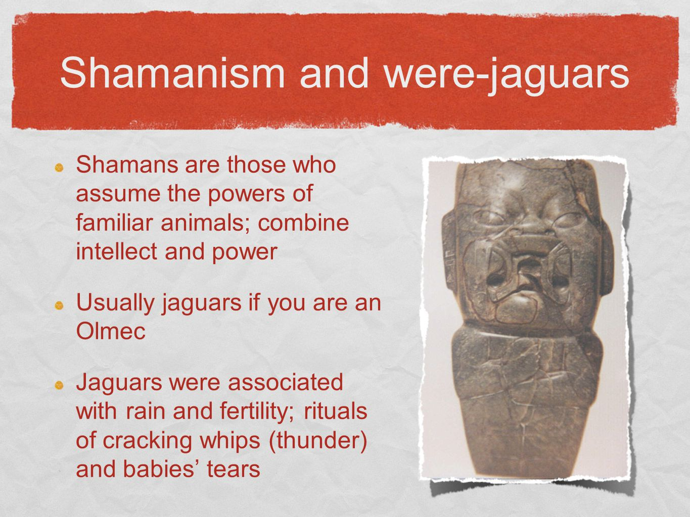 Shamanism and were-jaguars