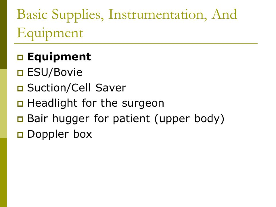 Basic Supplies, Instrumentation, And Equipment