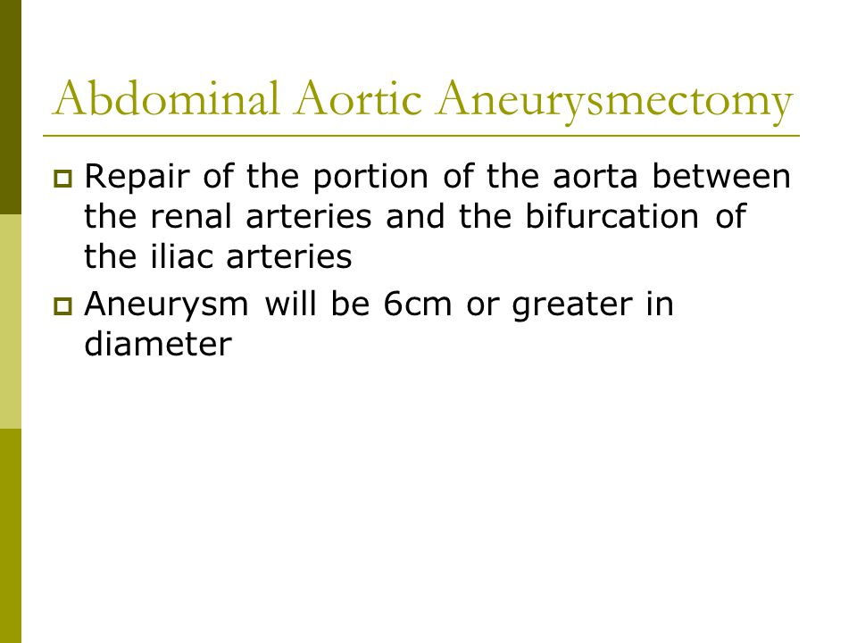Abdominal Aortic Aneurysmectomy