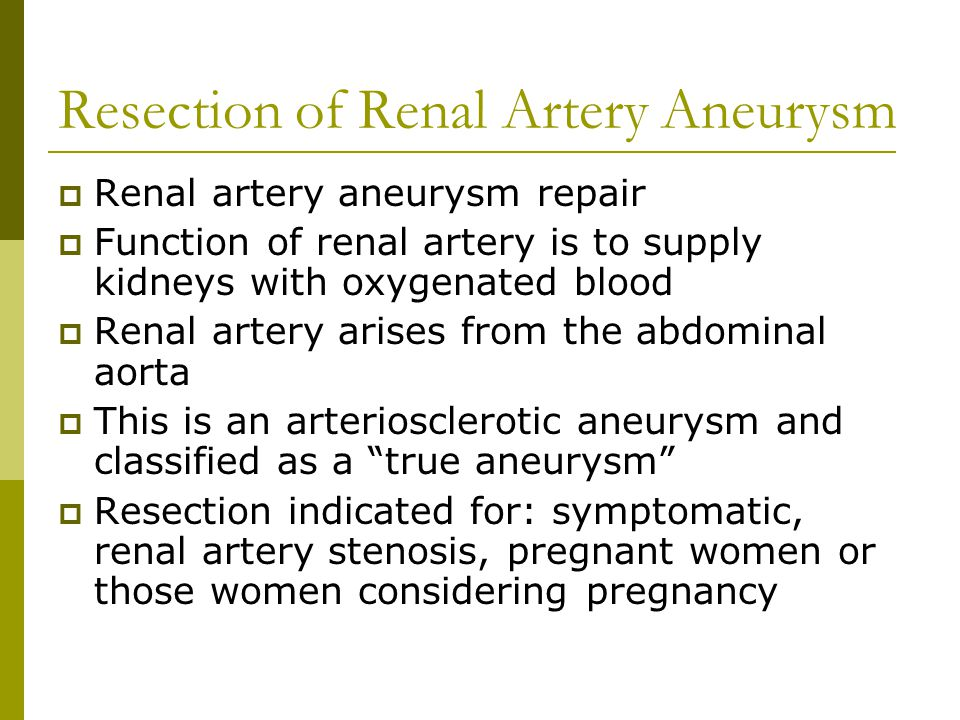 Resection of Renal Artery Aneurysm