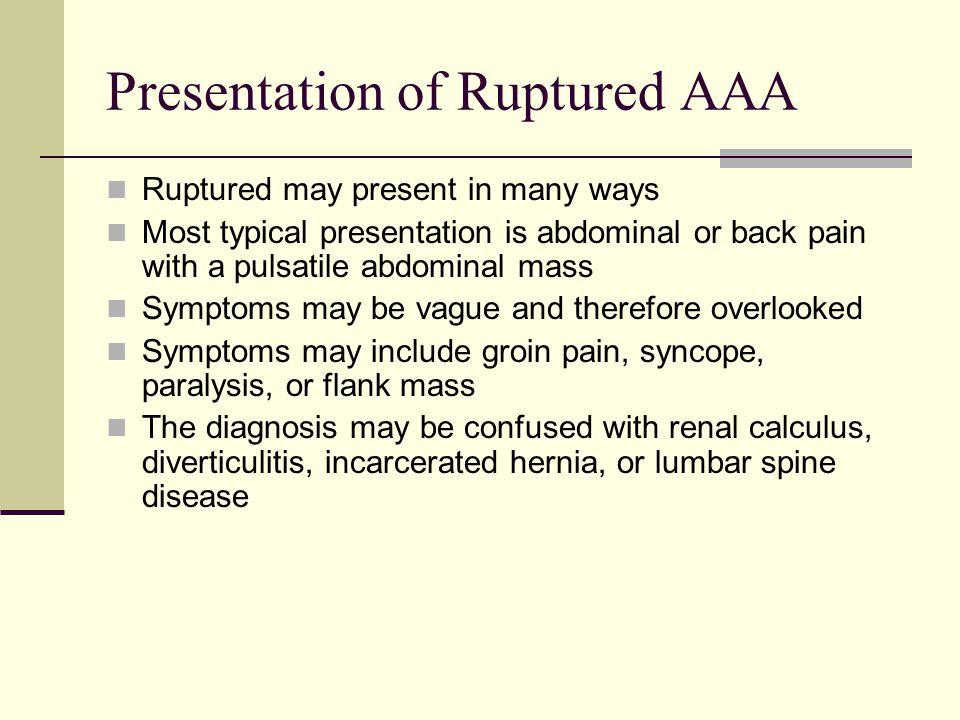 Presentation of Ruptured AAA