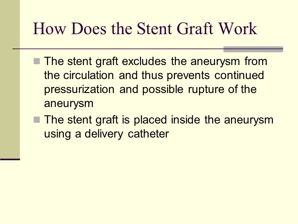 How Does the Stent Graft Work