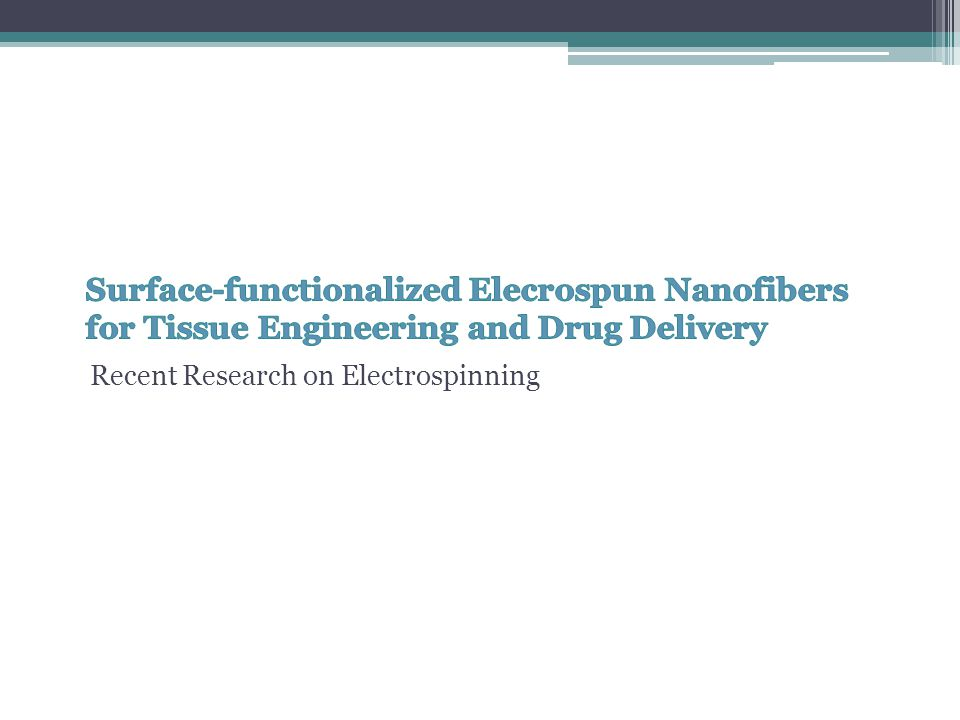 Surface-functionalized Elecrospun Nanofibers for Tissue Engineering and Drug Delivery