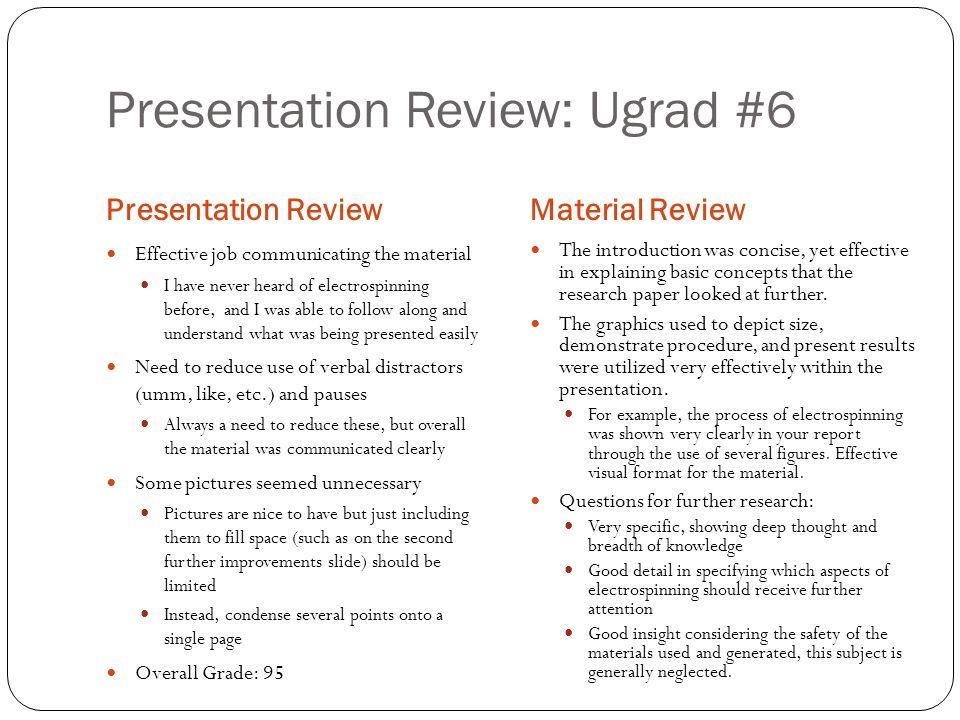 Presentation Review: Ugrad #6
