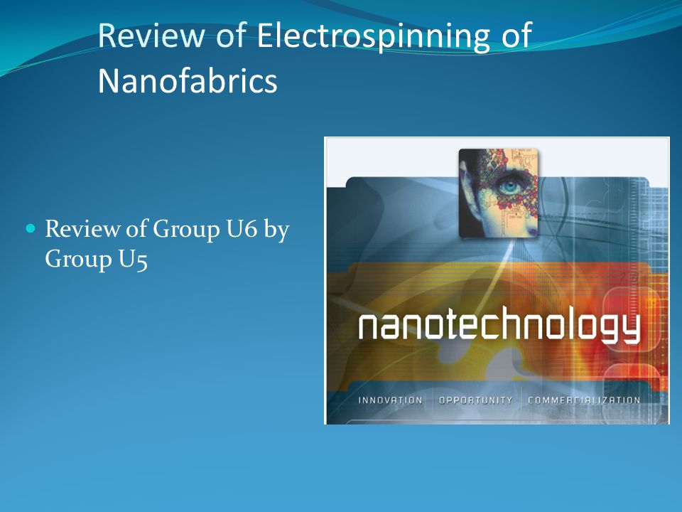 Review of Electrospinning of Nanofabrics