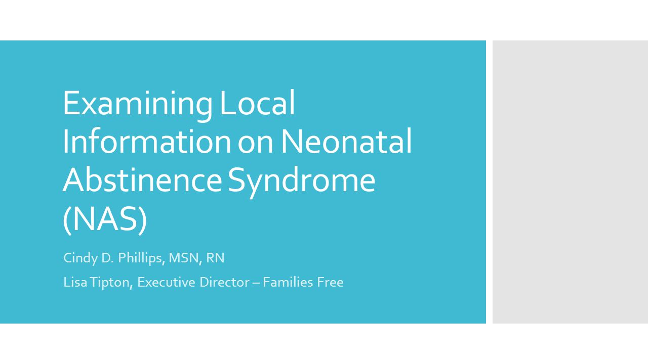 Examining Local Information on Neonatal Abstinence Syndrome (NAS)