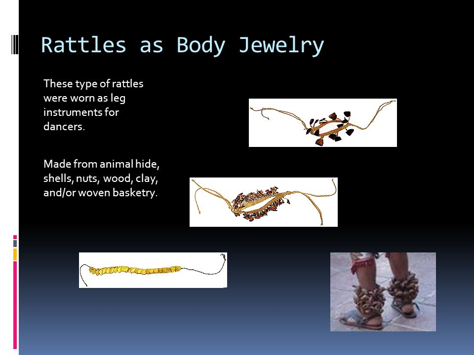 Rattles as Body Jewelry