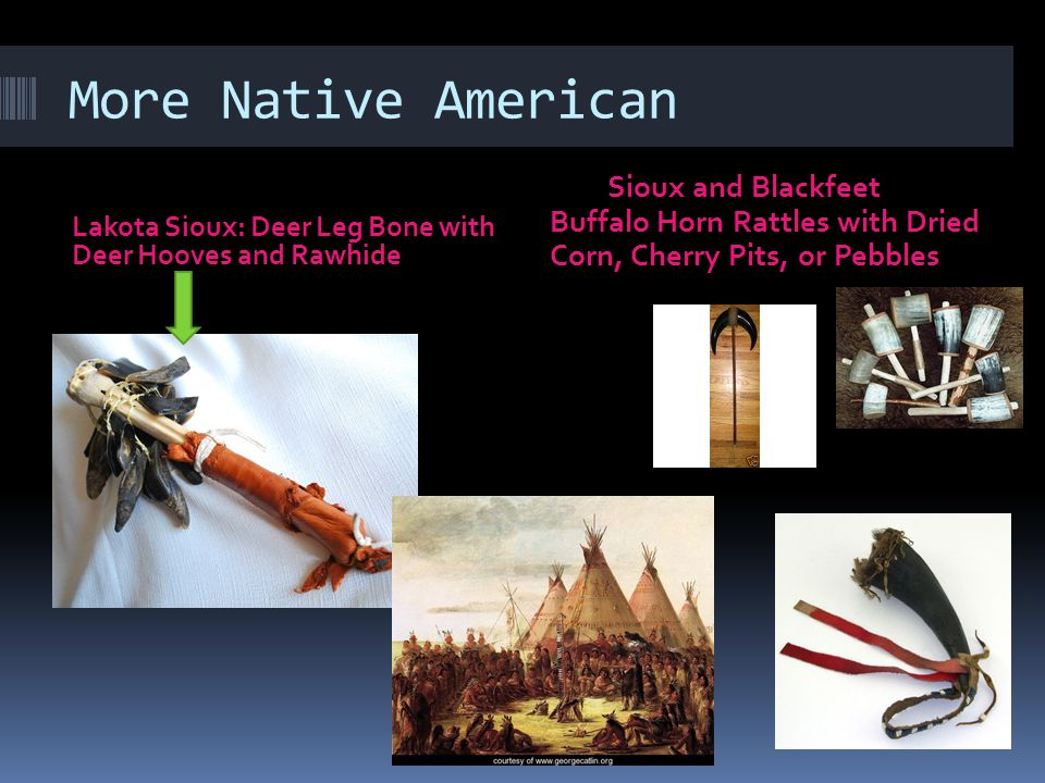 More Native American Sioux and Blackfeet Buffalo Horn Rattles with Dried Corn, Cherry Pits, or Pebbles.