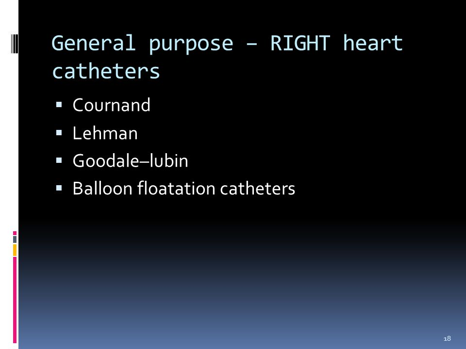 General purpose – RIGHT heart catheters