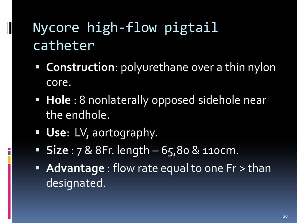 Nycore high-flow pigtail catheter