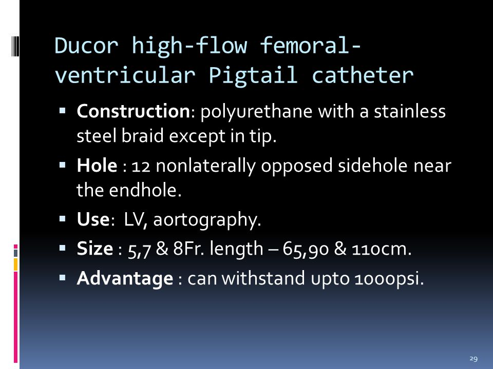 Ducor high-flow femoral-ventricular Pigtail catheter