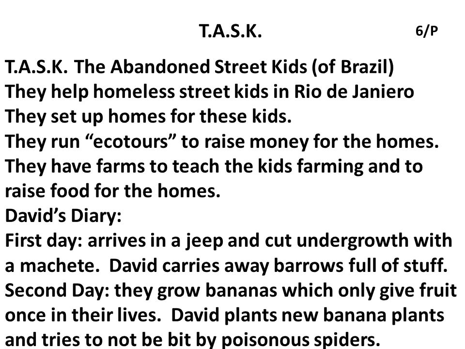 T.A.S.K. The Abandoned Street Kids (of Brazil)