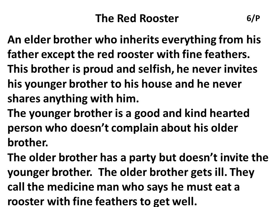 The Red Rooster 6/P.