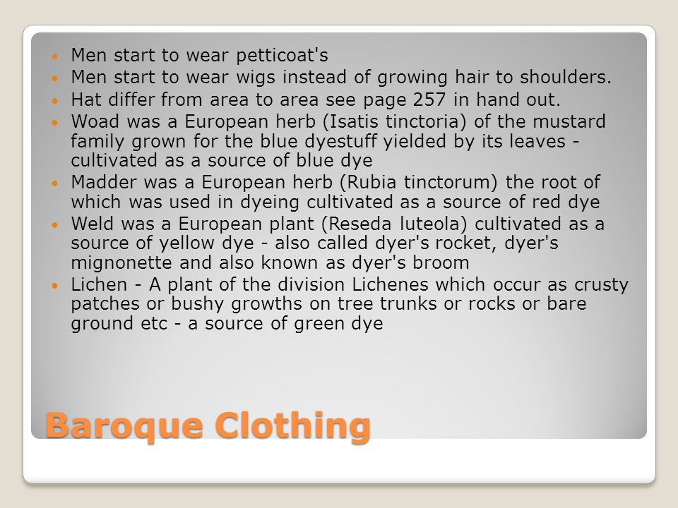 Baroque Clothing Men start to wear petticoat s