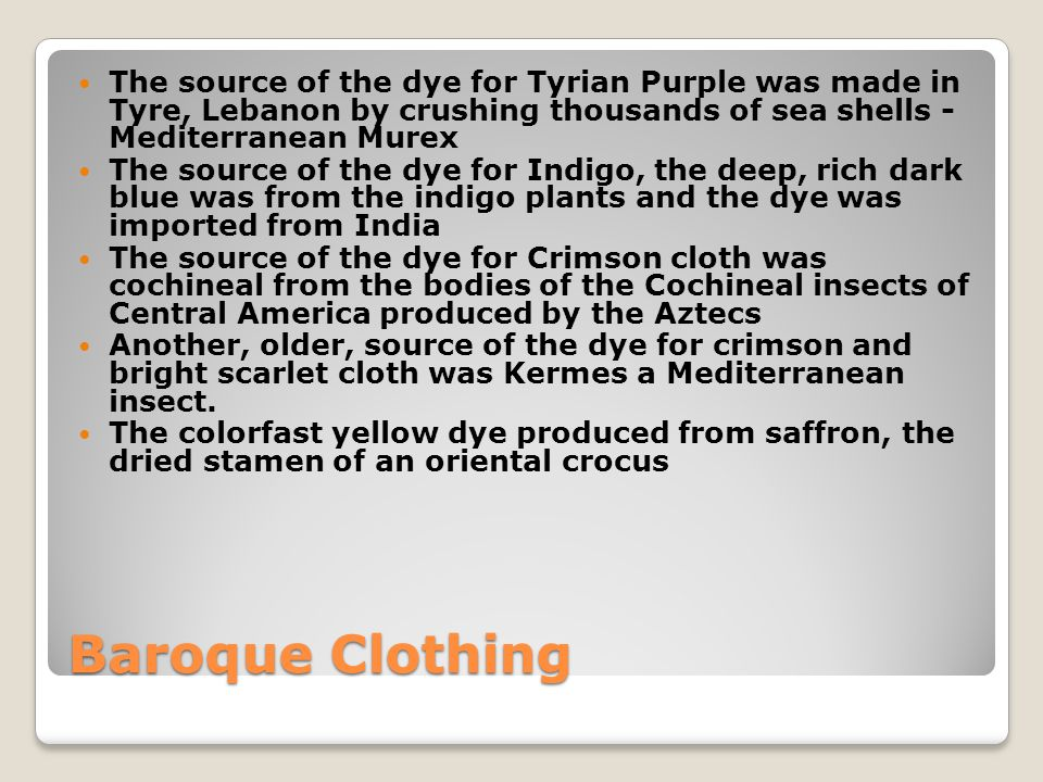 The source of the dye for Tyrian Purple was made in Tyre, Lebanon by crushing thousands of sea shells - Mediterranean Murex