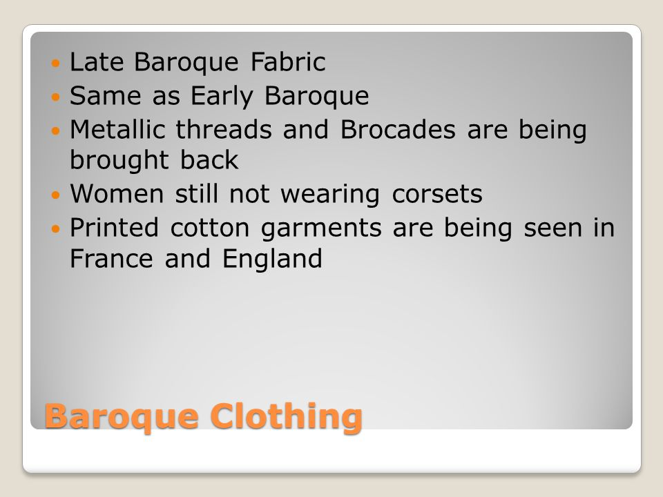 Baroque Clothing Late Baroque Fabric Same as Early Baroque