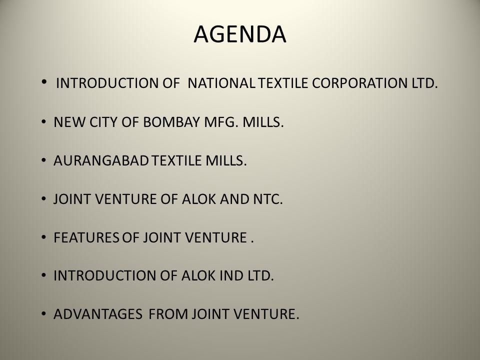 AGENDA INTRODUCTION OF NATIONAL TEXTILE CORPORATION LTD.