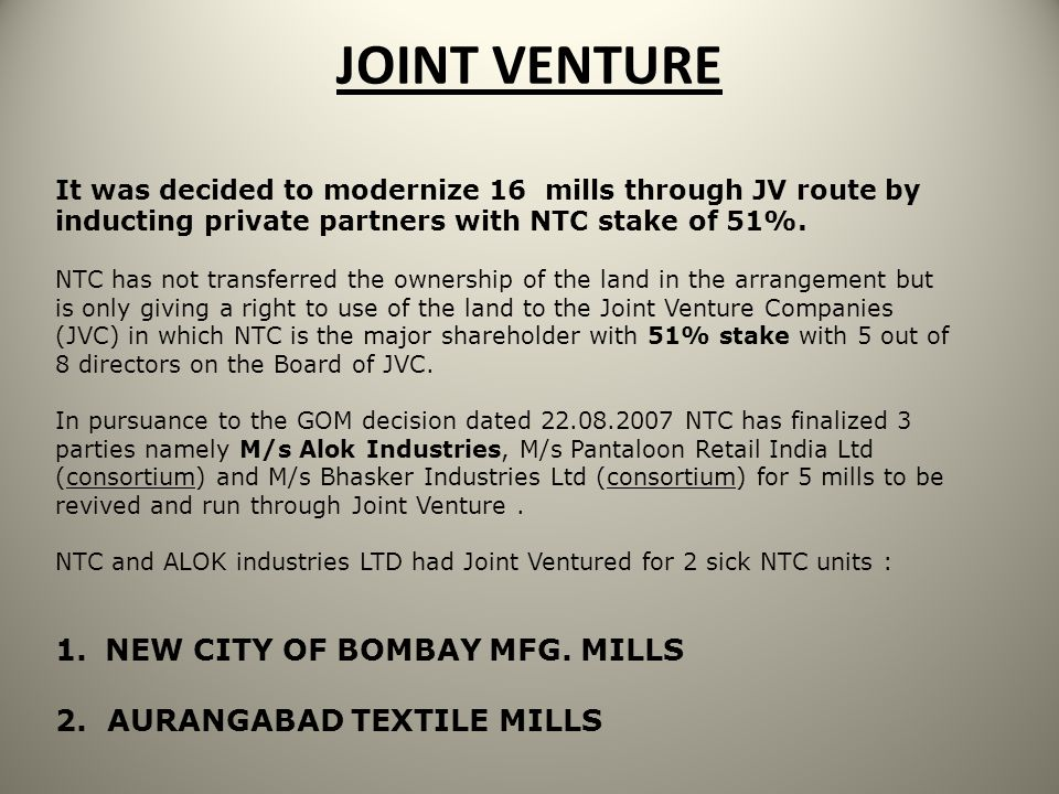 JOINT VENTURE NEW CITY OF BOMBAY MFG. MILLS