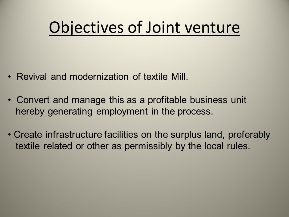 Objectives of Joint venture